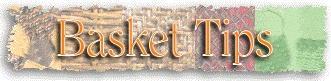 baskettips.jpg (11064 bytes)